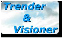 Trender & Visioner